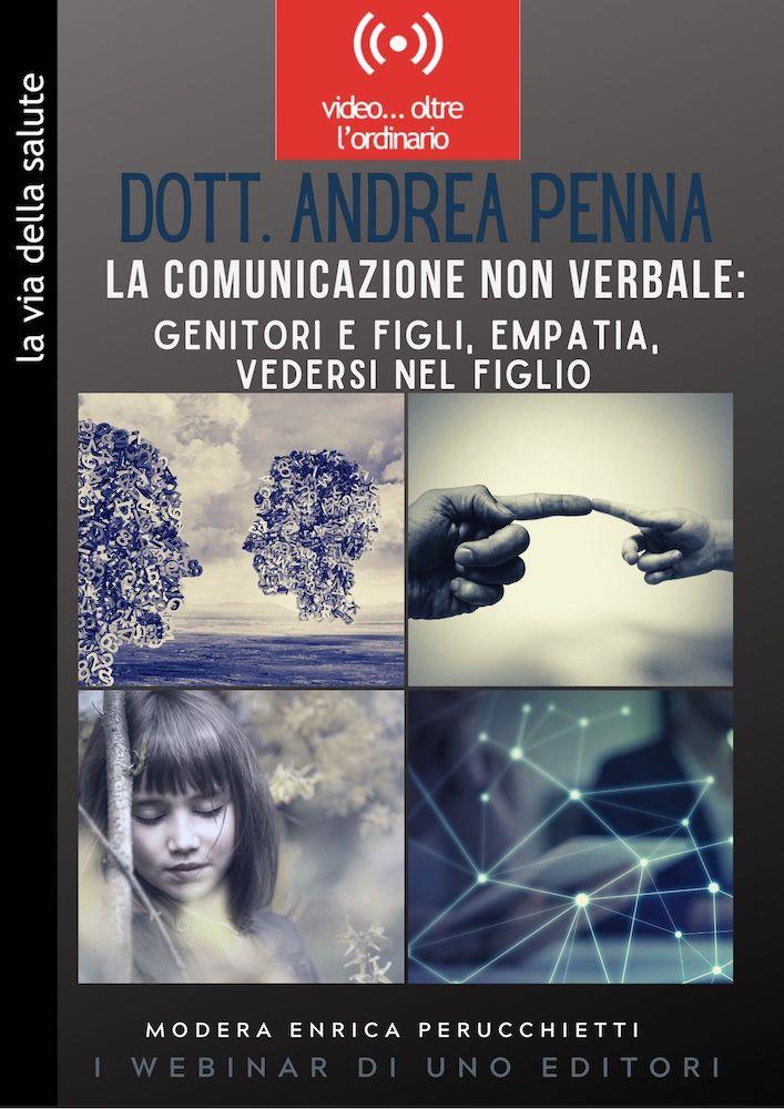 Video della conferenza: La Comunicazione non verbale tra Genitori e Figli